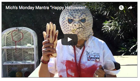 "Mich's Monday Mantra ""Happy Halloween"""